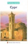 Cypr. Podróże marzeń - praca zbiorowa