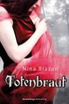 Totenbraut - Nina Blazon