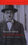 Libro del desasosiego - Fernando Pessoa, Perfecto E. Cuadrado