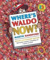 Where's Waldo Now?: The 25th Anniversary Edition - Martin Handford