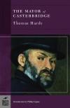 The Mayor of Casterbridge - Thomas Hardy, Phillip Lopate, David Kurnick