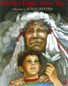Brother Eagle, Sister Sky: A Message from Chief Seattle - Chief Seattle