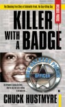 Killer with a Badge - Chuck Hustmyre
