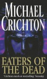 Eaters of the Dead - Michael Crichton