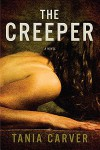The Creeper: A Novel - Tania Carver