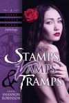 Stamps, Vamps & Tramps - Rachel Caine, Kella Campbell, Daniels Parseliti, Megan Lee Beals, Adam Callaway, Joshua Gage, Barbara A. Barnett, Lily Hoang, Carrie Laben, Shannon Robinson, Cat Rambo, Christine Morgan, Sandra Kasturi, Mary A. Turzillo, Gemma Files, Paul Witcover, Nancy Kilpatrick