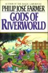 Gods of Riverworld (Riverworld 5) - Philip José Farmer