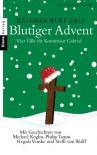 Blutiger Advent: Vier Fälle für Kommissar Gabriel (German Edition) - Philip Tamm, Michael Koglin, Steffi von Wolff, Kathrin Wolf, Regula Venske