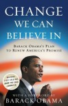Change We Can Believe In: Barack Obama's Plan to Renew America's Promise - Barack Obama
