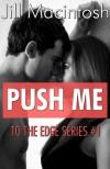 Push Me - Jill Macintosh