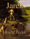 Jarek - Rigby Taylor
