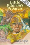 Little Pilgrim's Progress: From John Bunyan's Classic - Helen L. Taylor