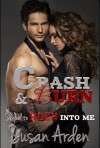 Crash & Burn - Susan Arden