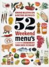 52 weekendmenu's - Onno Kleyn, Loethe Olthuis, Deborah van der Schaaf