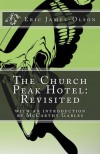The Church Peak Hotel: Revisited - Eric James-Olson