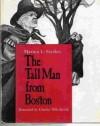 The Tall Man from Boston - Marion Lena Starkey