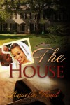 The House - Anjuelle Floyd