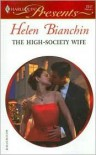 The High-Society Wife (Ruthless) (Harlequin Presents, #2517) - Helen Bianchin