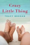 Crazy Little Thing - Tracy Brogan
