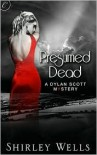 Presumed Dead (A Dylan Scott Mystery #1) - Shirley Wells