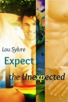 Expect the Unexpected - Lou Sylvre