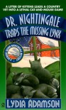 Dr. Nightingale Traps the Missing Lynx (Dr. Nightingale Mystery, Book 10) - Lydia Adamson