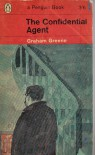 The Confidential Agent - Graham Greene