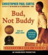Bud, Not Buddy Unabridged Edition by Curtis, Christopher Paul published by Listening Library (Audio) (2006) Audio CD - Christopher Paul Curtis