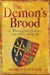 The Demon's Brood - Desmond Seward