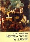 Historia sztuki w zarysie - Karol Estreicher (młodszy)