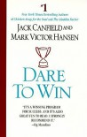 Dare to Win - Jack Canfield, Mark Victor Hansen