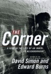 The Corner - David Simon, Edward Burns