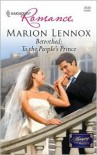 Betrothed: To the People's Prince (Harlequin Romance #4124) -