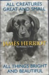 All Creatures Great and Small/All Things Bright and Beautiful - James Herriot