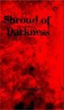 Shroud of Darkness - C.S. Woolley