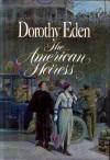The American Heiress - Dorothy Eden