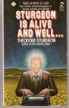 Sturgeon is Alive and Well - Theodore Sturgeon