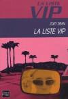 La liste VIP  - Zoey Dean