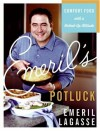 Emeril's Potluck: Comfort Food with a Kicked-Up Attitude - Emeril Lagasse