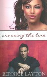 Crossing The Line - Bernice Layton