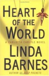 Heart of the World - Linda Barnes