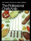 The Professional Chef's Knife - Culinary Institute of America