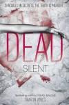 Dead Silent - Sharon  Jones