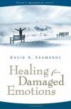Healing for Damaged Emotions (David Seamands Series) - David A. Seamands