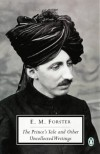 The Prince's Tale and Other Uncollected Writing (Penguin Twentieth Century Classics) - E.M. Forster