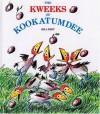 The Kweeks of Kookatumdee - Bill Peet