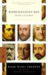 Representative Men: Seven Lectures - Ralph Waldo Emerson, Brenda Wineapple