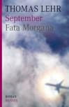 September: Fata Morgana - Thomas Lehr