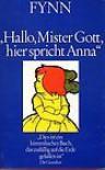 Hallo, Mister Gott, hier spricht Anna - Fynn