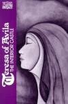 Teresa of Avila: Interior Castle (Classics of Western Spirituality) - Teresa of Ávila, Otilio Rodrigues